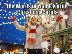 The words to your favorite Christmas Carols